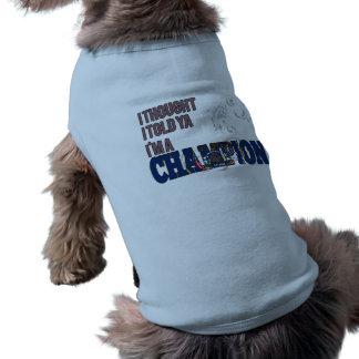 Utahan and a Champion Pet T-shirt
