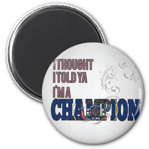 Utahan and a Champion Fridge Magnet