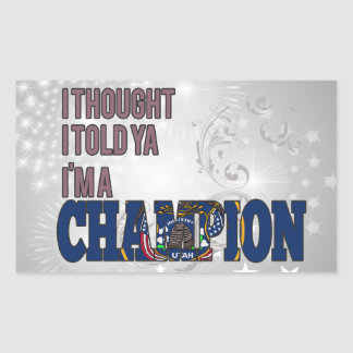Utahan and a Champion Rectangle Sticker