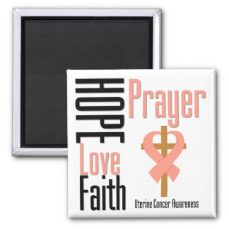 Uterine Cancer Hope Love Faith Prayer Cross Square Magnet