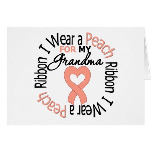 Uterine Cancer I Wear Peach Ribbon For My Grandma Greeting Card