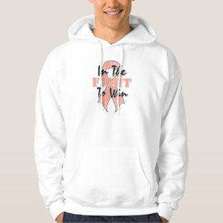 Uterine Cancer In The Fight To Win Hoodies