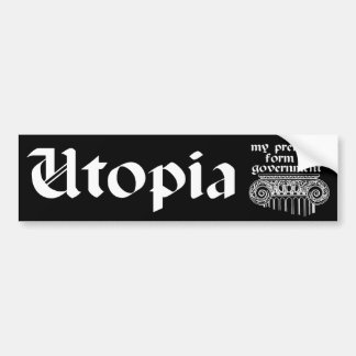 Utopia Bumper Sticker