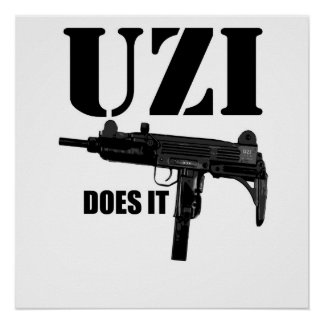 UZI does it Poster