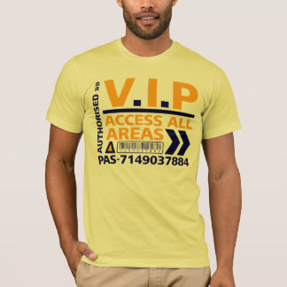 V.I.P Access All Areas Colour T-Shirt