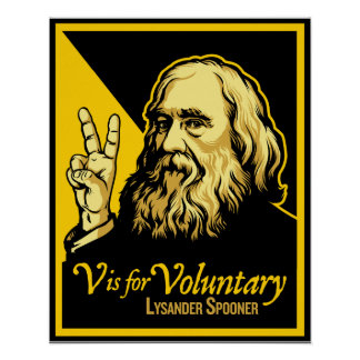 V is for Voluntary Lysander Spooner Print