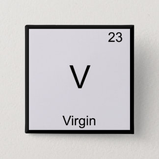 V - Virgin Funny Chemistry Element Symbol T-Shirt 15 Cm Square Badge