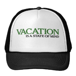 Vacation Is A State Of Mind Hats