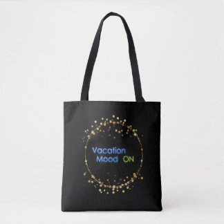 Vacation Mode ON with Stars Tote Bag