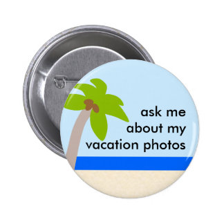Vacation Photos Buttons