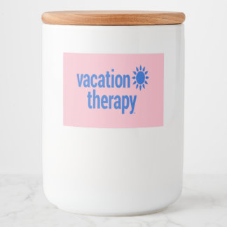 Vacation Therapy Containers Food Label