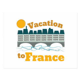 Vacation To France Postcard