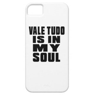 VALE TUDO is in my soul Barely There iPhone 5 Case