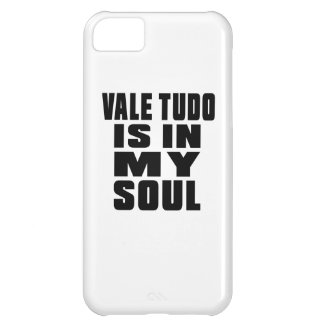 VALE TUDO is in my soul iPhone 5C Case