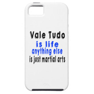 Vale Tudo is life anything else is just a Martial iPhone 5 Covers