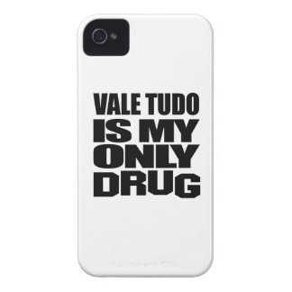 VALE TUDO IS MY DRUG iPhone 4 CASE