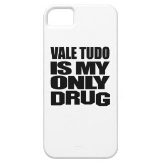 VALE TUDO IS MY DRUG iPhone 5 COVER