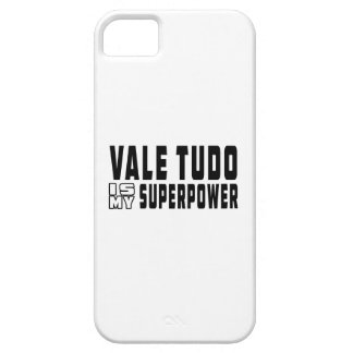 Vale Tudo is my superpower iPhone 5/5S Cases