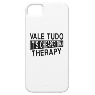VALE TUDO IT IS CHEAPER THAN THERAPY iPhone 5 COVER