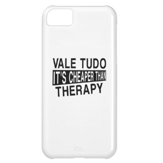 VALE TUDO IT IS CHEAPER THAN THERAPY iPhone 5C CASE