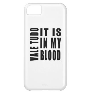 Vale Tudo It Is In My Blood Cover For iPhone 5C