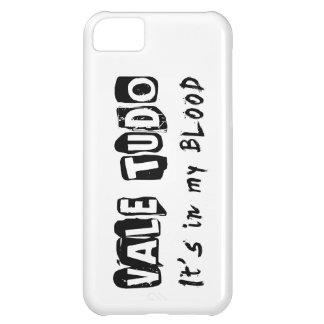 Vale Tudo It's in my blood Case For iPhone 5C
