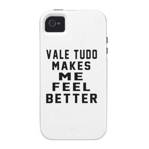 Vale Tudo Makes Me Feel Better Case-Mate iPhone 4 Cover