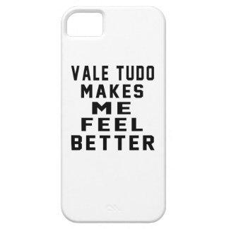 Vale Tudo Makes Me Feel Better iPhone 5 Cases