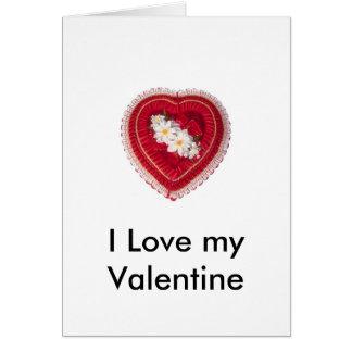 Valentine's - Heart Box, I Love my Valentine Greeting Card