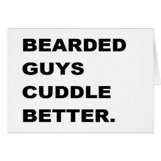 valentine : Bearded Guys Cuddle Better Greeting Card