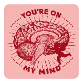 Valentine Brain You're On My Mind 13 Cm X 13 Cm Square Invitation Card