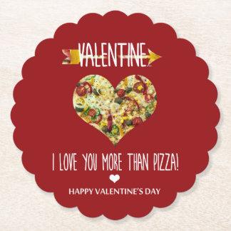 Valentine, I love you more than pizza Paper Coaster