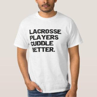 valentine: lacrosse players cuddle better T-Shirt