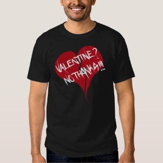 Valentine? No thanks Tshirt