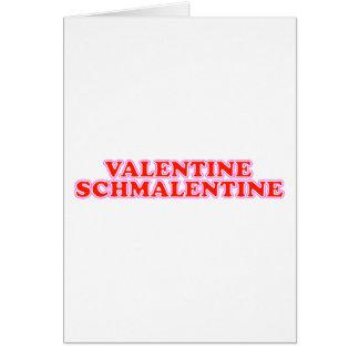 Valentine Schmalentine Cards