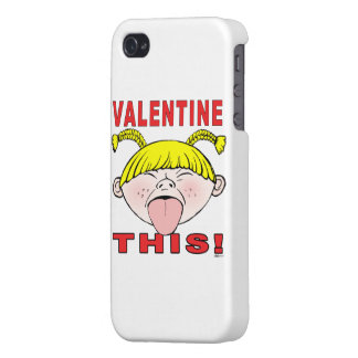 Valentine This! Girl iPhone 4 Cases