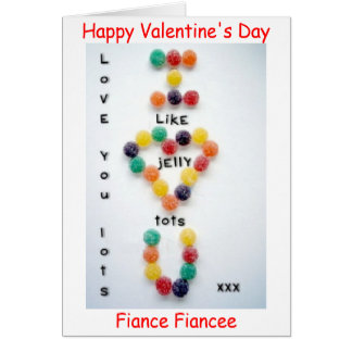 Valentine's Card Fiancee or Fiance Love You Card