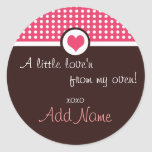 """Valentine's Day """"a little love'n from my oven"""" Sticker"""