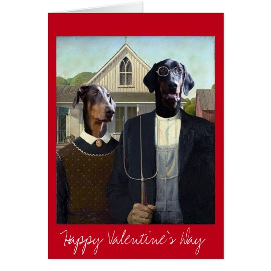 Valentines Day American Gothic funny Doberman dog Card