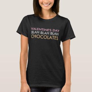 Valentine's Day Blah Blah Blah Chocolates T-Shirt