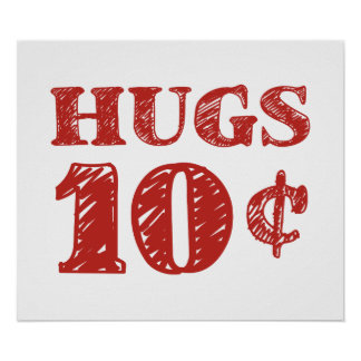 Valentine's Day Hugs 10 Cents Print