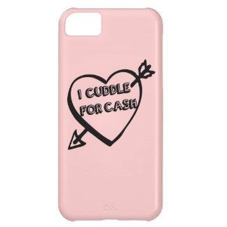 Valentine's Day - I Cuddle for CASH iPhone 5C Case