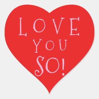Valentine's Day Love You So Heart Sticker