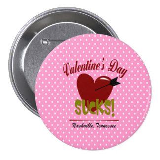 Valentine's Day Sucks Large, 3 Inch Round Button