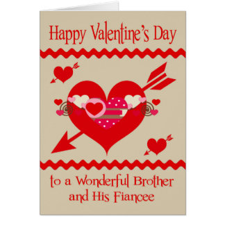 Valentine's Day To Brother And Fiancee Greeting Card