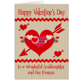 Valentine's Day To Goddaughter and Fiancee Greeting Card