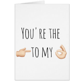 Valentine's Day you're the Card
