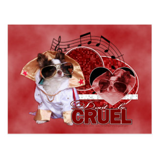 Valentines - Dont Be Cruel - Chihuahua - Gizmo Postcard