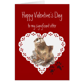 Valentines Significant Otter Animal Humor Greeting Card