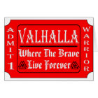 Valhalla Admit 1 Warrior Where The Brave May Live Card